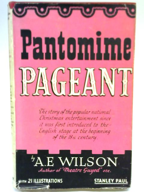 Pantomime Pageant By A E Wilson
