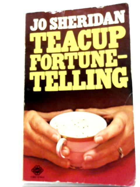 Teacup Fortune - Telling By Jo Sheridan