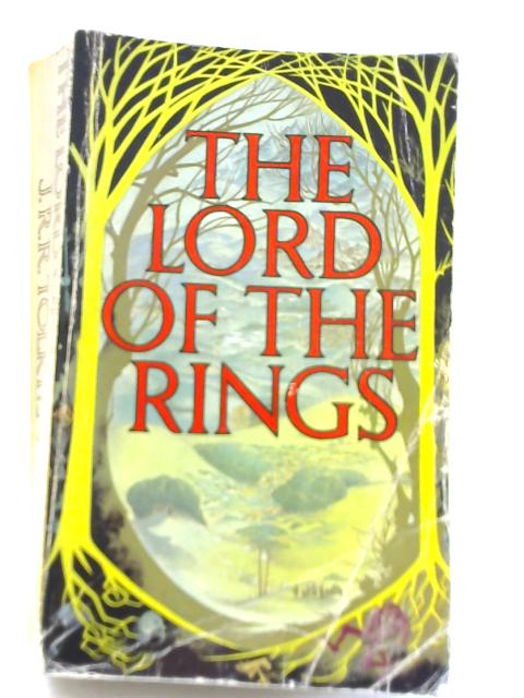 The Lord of the Rings : Part I: The Fellowship of the Ring. Part II: The Two Towers. Part III: The Return of the King By J R R Tolkien