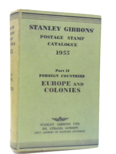 Stanley Gibbons Prices Postage Stamp Catalogue. Part II By Anon