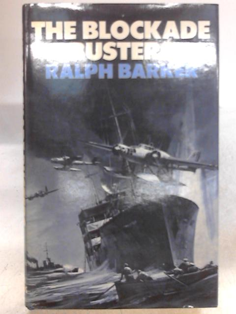 The Blockade Busters By Ralph Barker