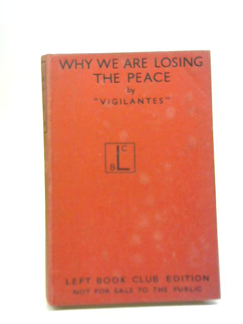 Why We are Losing the Peace By Vigilantes