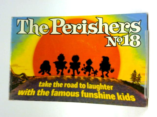 The Perishers No 18 by Maurice Dodd