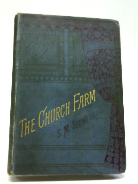 The Church Farm By S. M Sitwell