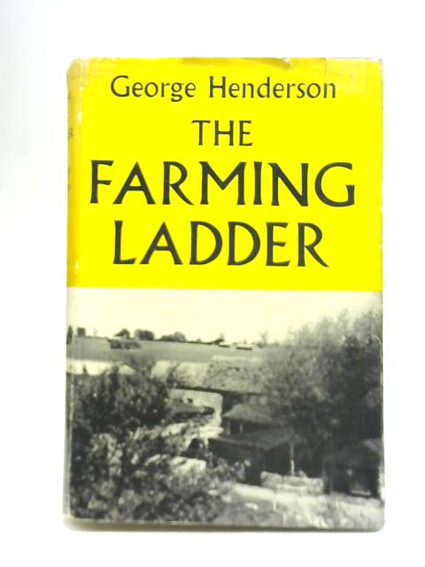 The Farming Ladder By George Henderson