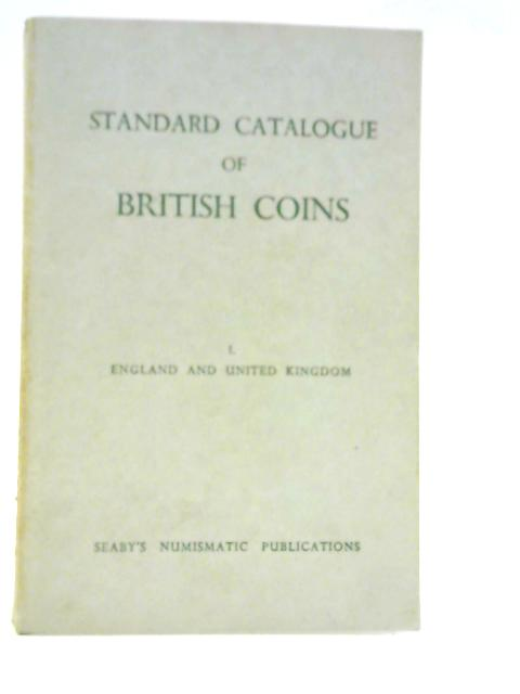 Standard Catalogue of British Coins by Herbert Allen Seaby