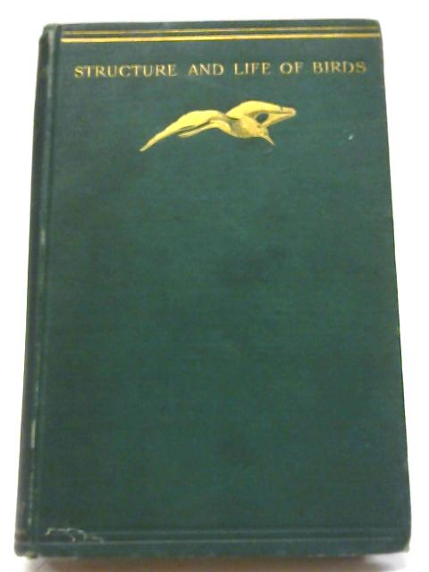 The Structure and Life of Birds By F. W. Headley