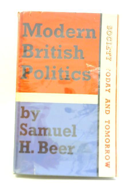 Modern British Politics By Samuel H Beer