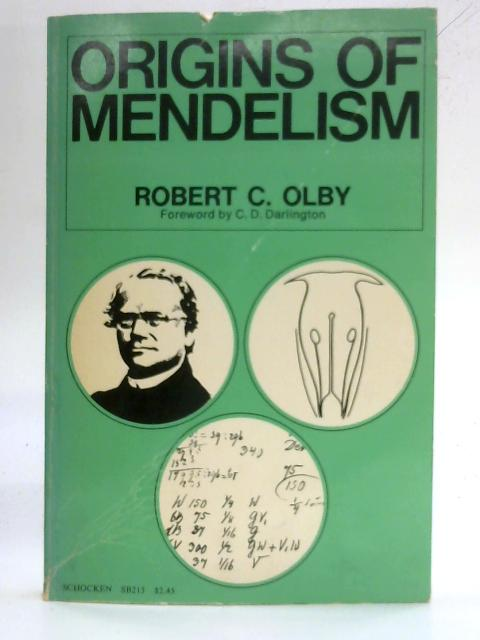 Origins of Mendelism By Robert Cecil Olby