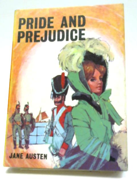 Pride And Prejudice. (A Bancroft Classic) by Jane Austen