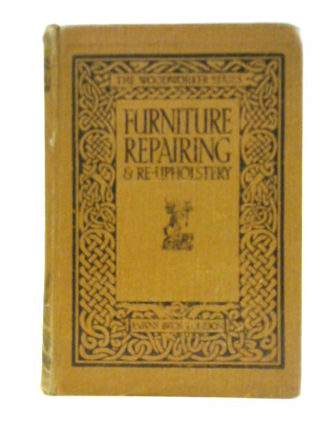 Furniture Repairing & Re-Upholstery By Unstated