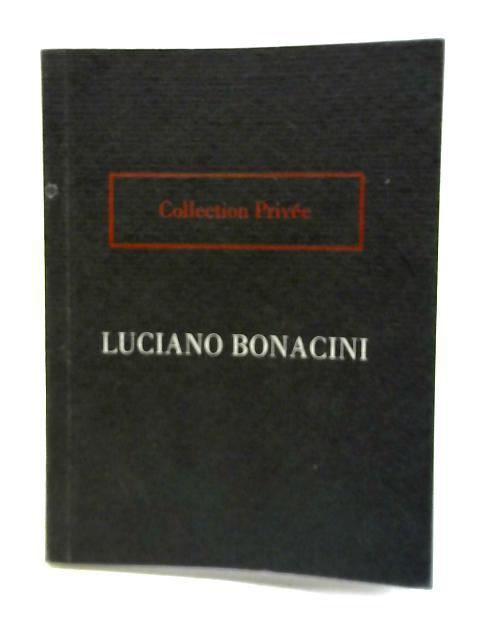 Collection Privee by Luciano Bonacini