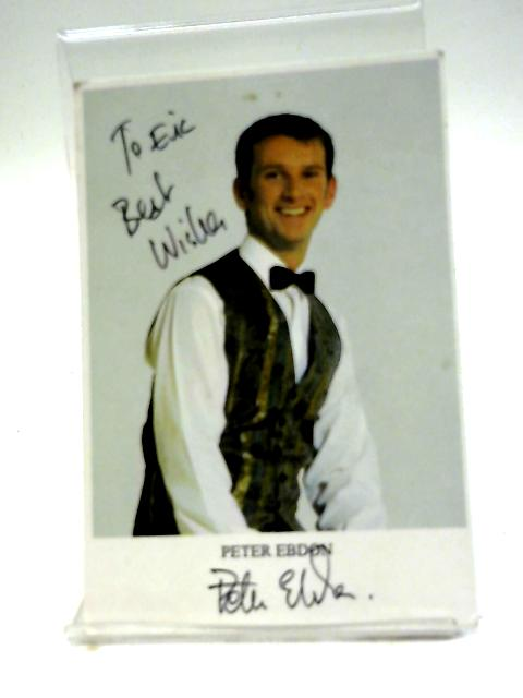 Signed Peter Ebdon Picture Card By Peter Ebdon
