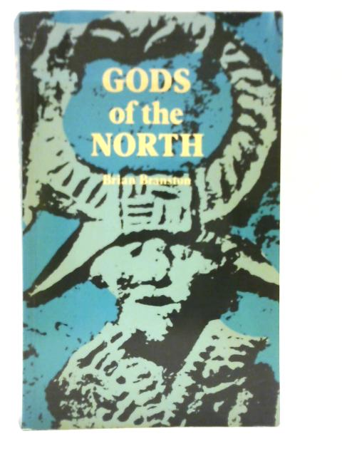 Gods of the North By Brian Branston