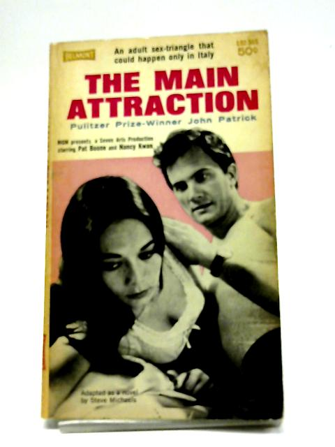 The Main Attraction By John Patrick