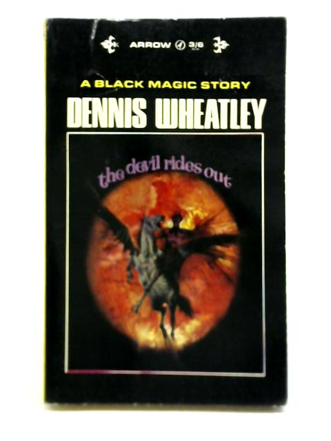 The Devil Rides Out By Dennis Wheatley