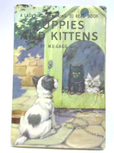 Puppies and Kittens by M E Gagg