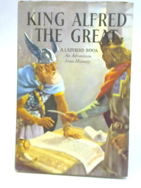 King Alfred the Great by L. Du Garde Peach