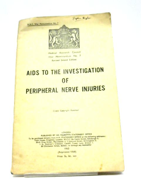 Aids to the Investigation of Peripheral Nerve Injuries. By HMSO