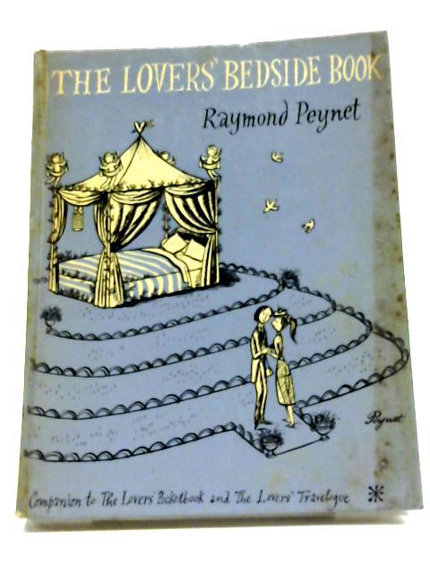 The Lovers' Bedside Book By Raymond Peynet