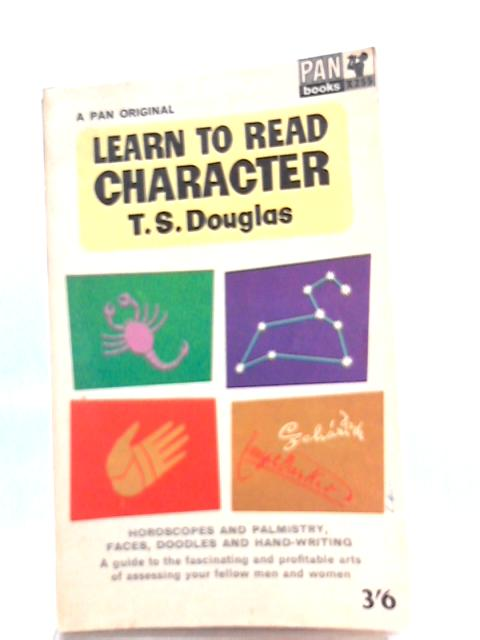 Learn to Read Character By Thomas Sydney Douglas