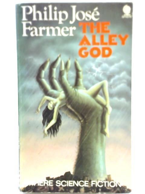 The Alley God By Philip José Farmer