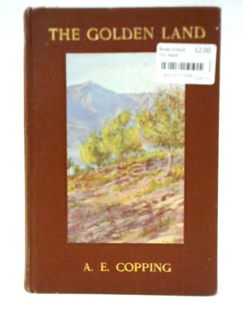 The Golden Land By Arthur E. Copping
