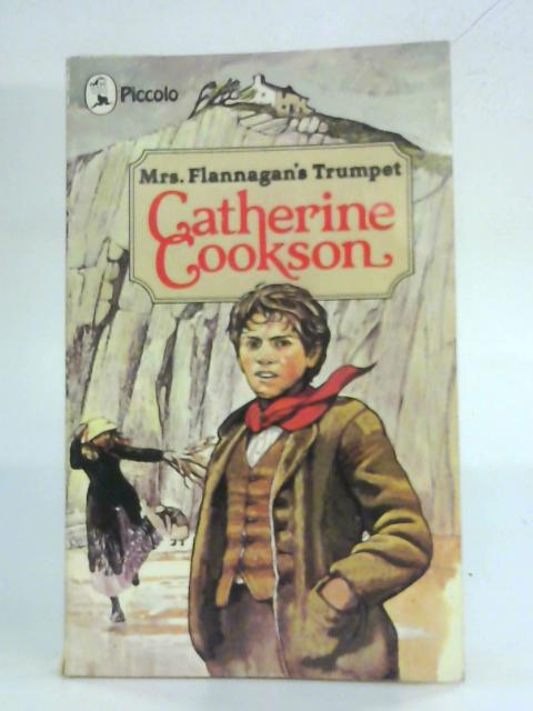 Mrs.Flannagan's Trumpet By Catherine Cookson