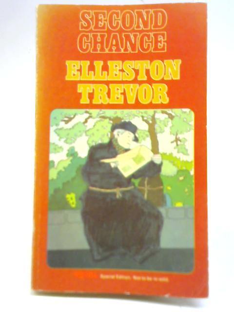 The Second Chance By Elleston Trevor