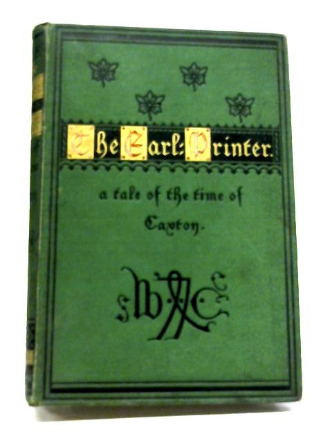 The Earl - Printer By C. M. M.