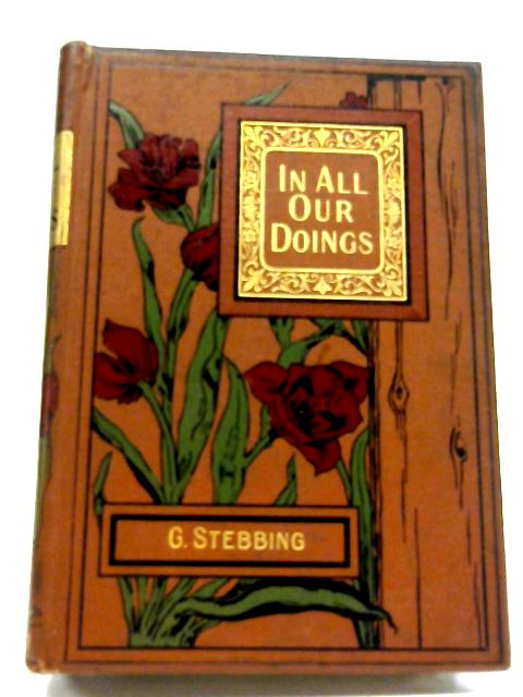 In All Our Doings A Story For Boys By G Stebbing