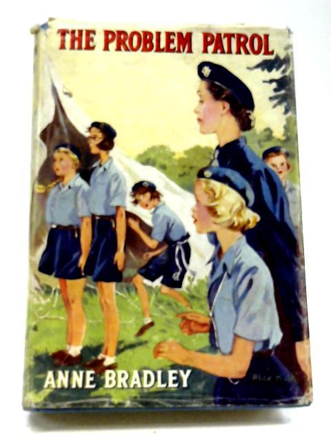 The Problem Patrol By Anne Bradley