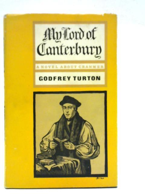 My Lord of Canterbury By Godfrey Turton