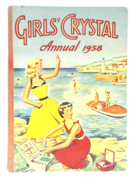 Girl's Crystal Annual 1958 By Various