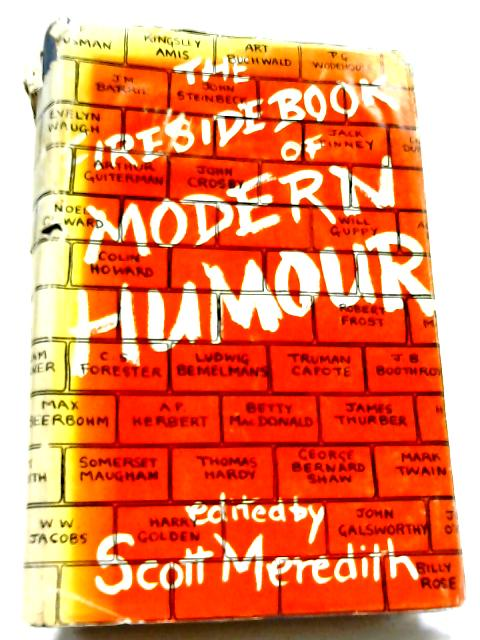 The Fireside Book Of Modern Humour By Meredith S (ed)