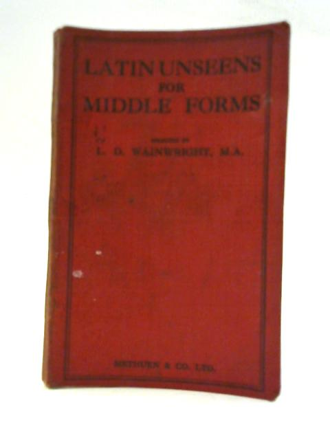 Latin Unseen for Middle Forms By Wainwright