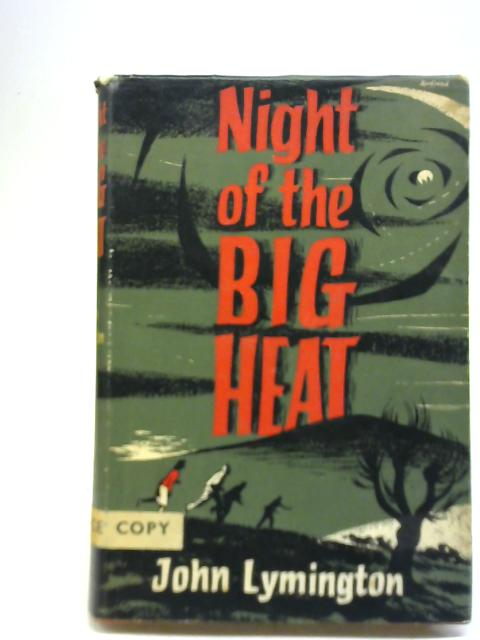 Night of The Big Heat by John Lymington