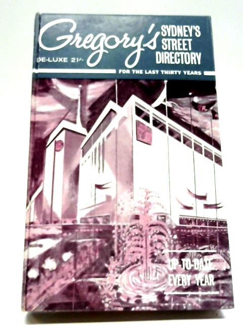 Gregory's Street Directory of Sydney and Suburbs and Metropolitan Road Guide By Anon