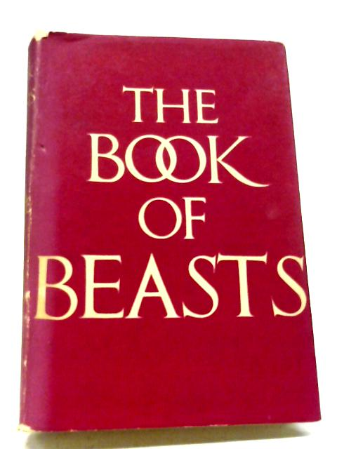 The Book of Beasts by T. H. White (Editor)
