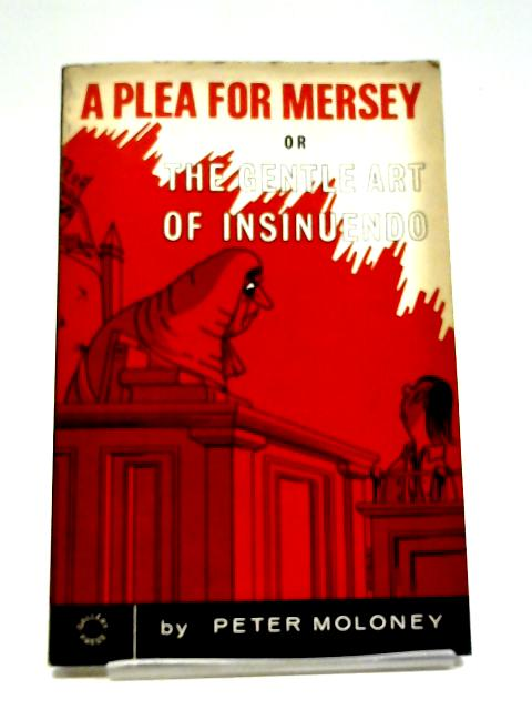 A Plea for Mersey by Peter Maloney