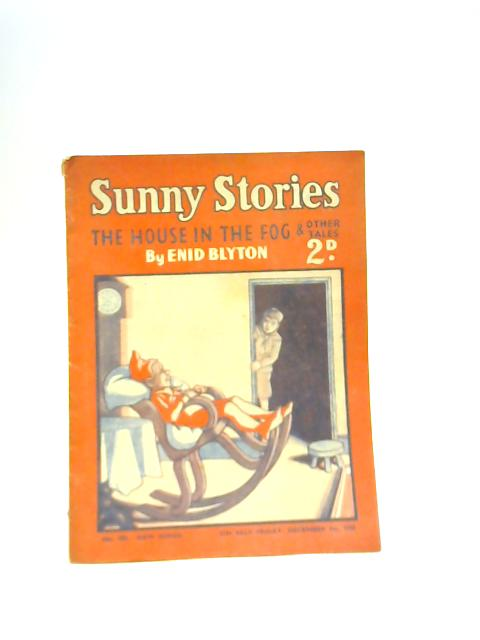 Sunny Stories 495: The House in the Fog By Enid Blyton