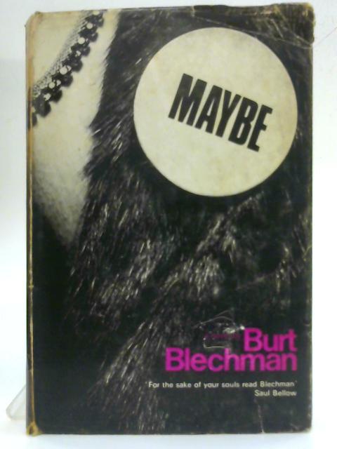 Maybe By Blechman, Burt