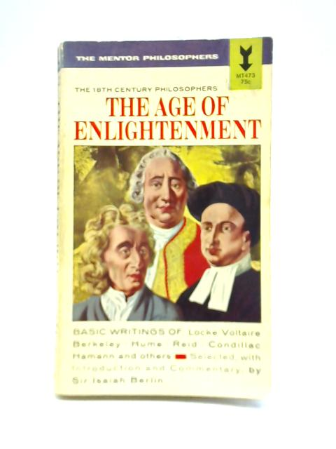 The Age of Enlightenment By Isaiah Berlin