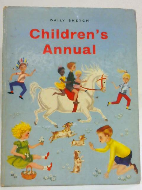 Daily Sketch Children's Annual By Anon