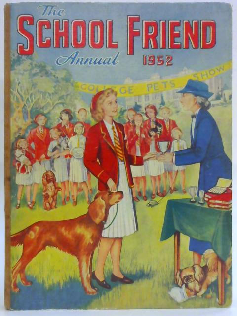 The School friend Annual 1952 By Anon