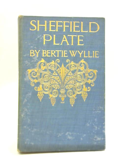 Sheffield Plate by Bertie Wyllie