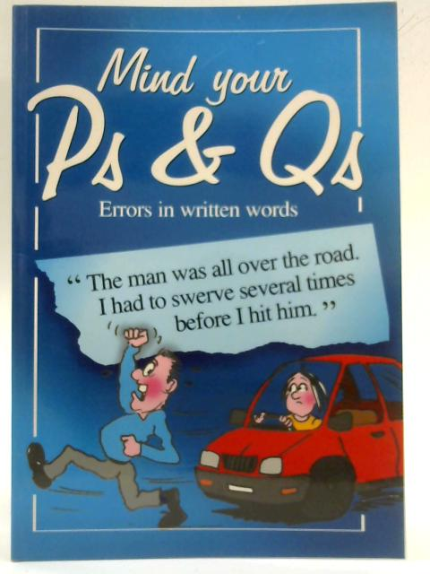 Mind Your P & Q's By Humphrey Oliver