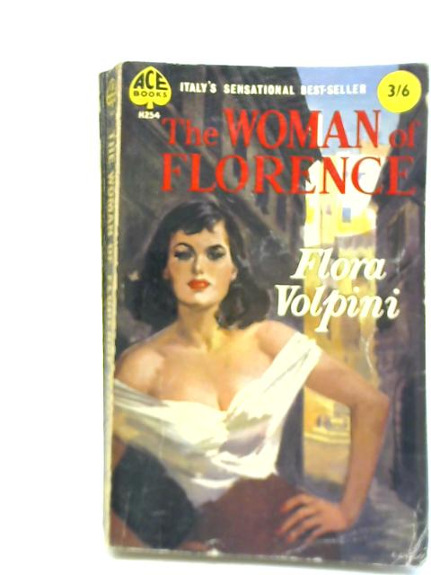 The Woman Of Florence By Flora Volpini
