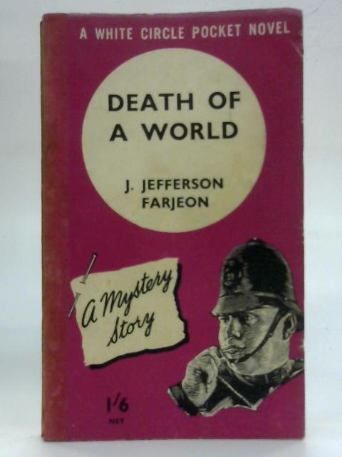 Death of a World by J Jefferson Farjeon