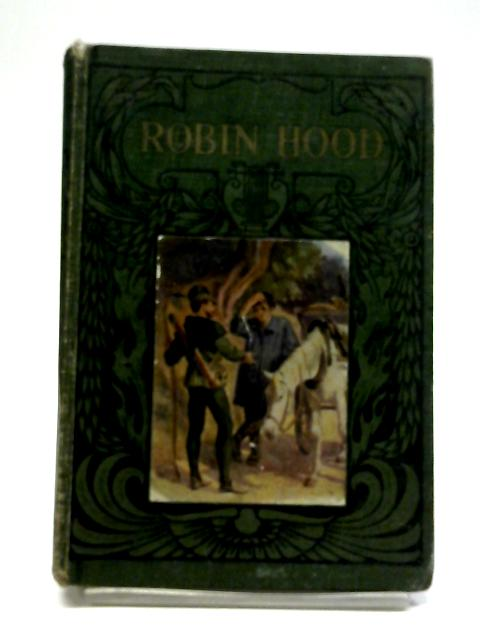Robin Hood And His Merry Men by Mary Macleod